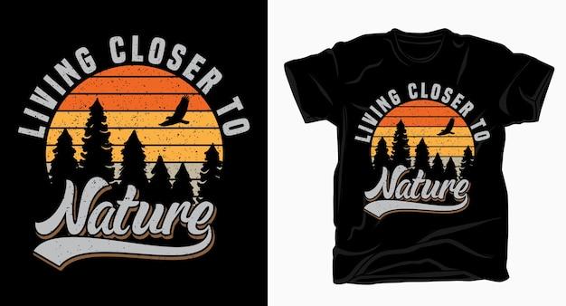 Leben näher an der natur vintage typografie für t-shirt design