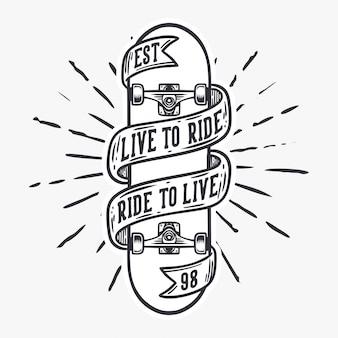 Leben sie, um zu reiten und zu reiten, um vintage illustration des skateboards zu leben