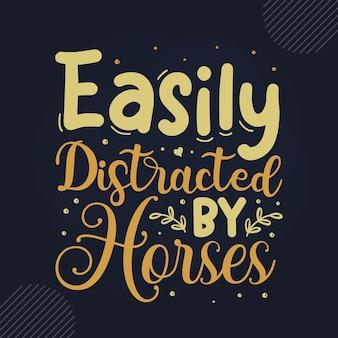 Leicht abgelenkt durch die handbeschriftung von pferden premium-vektor-design