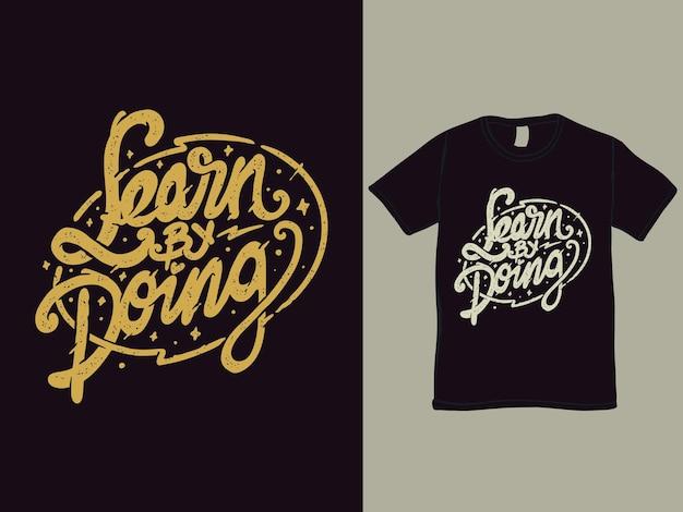 Lernen sie, indem sie wörter t-shirt design tun