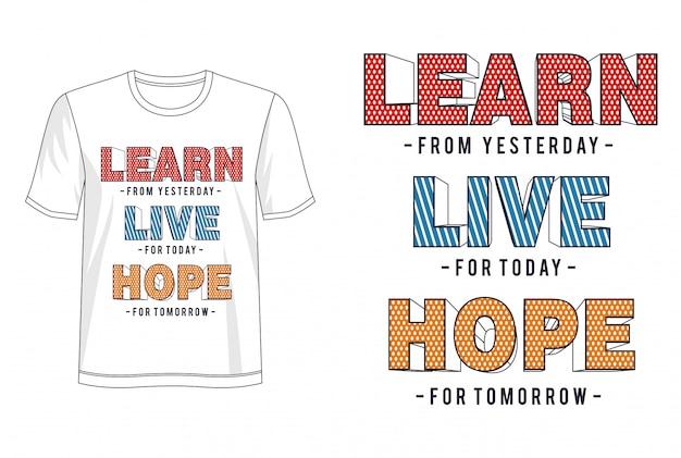 Lernen sie live hope typografie für t-shirt