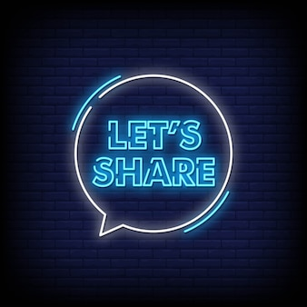 Lets share neon signs style text