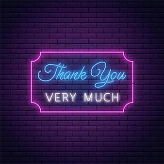 Leuchtende leuchtreklame mit vielen dank text in rechteckrahmen. dankeschön-inschrift als neon-symbol.