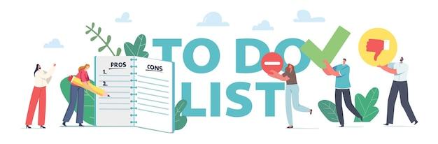 Leute, die zu tun, listenkonzept zu füllen. winzige geschäftsfiguren stehen an einem riesigen notizbuch mit checklisten-füll-vor- und -nachteilen, entscheidung, planungsprozess-poster, banner oder flyer. cartoon-vektor-illustration