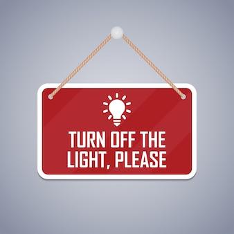 Licht aus, bitte schild.