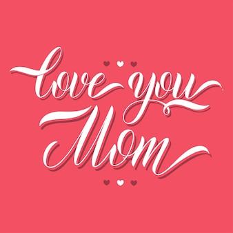 Liebe dich mama-schriftzug. grußkarten-design. handgezeichneter text