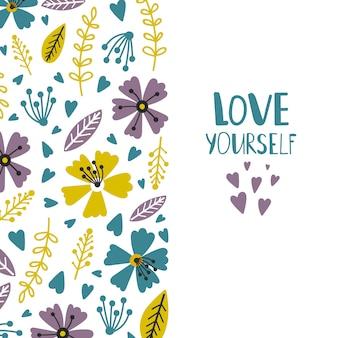 Liebe dich selbst oder kartenvorlage