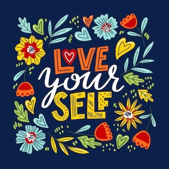 Liebe dich selbst schriftzug