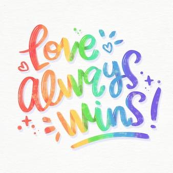 Liebe gewinnt immer schriftzug