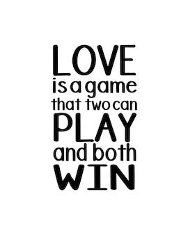 Liebe ist ein spiel, das zwei spielen und beide gewinnen können. handgezeichnetes typografie-design.