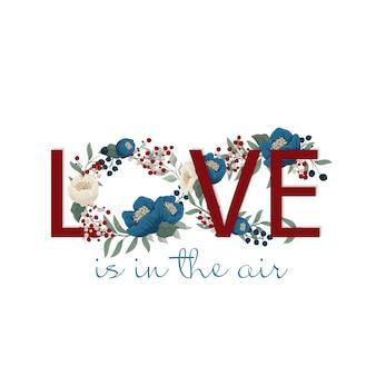 Liebe ist in der luft. romantische karte aus niedlichen blumen.