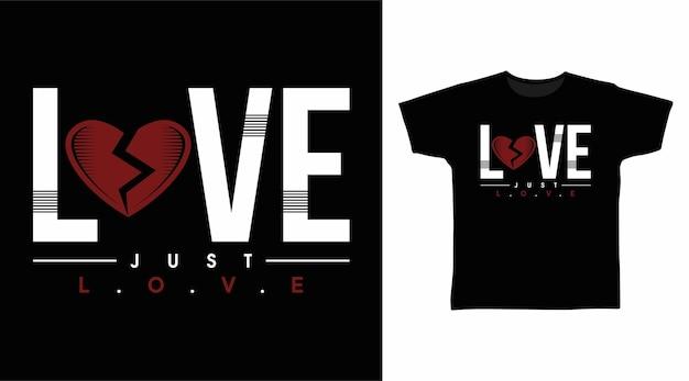 Liebe liebt einfach typografie für t-shirt-design