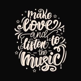 Liebe machen und dem musik-schriftzug poster zuhören.