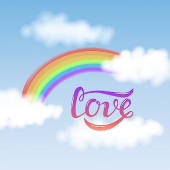 Lieben sie text mit dem regenbogen, der auf hintergrund des blauen himmels lokalisiert wird