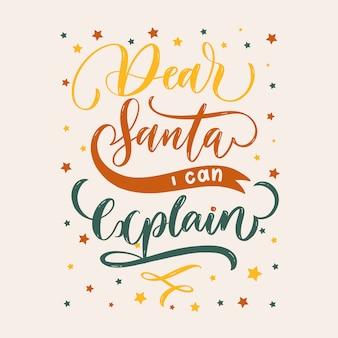 Lieber weihnachtsmann, ich kann erklären, weihnachtsschriftzug