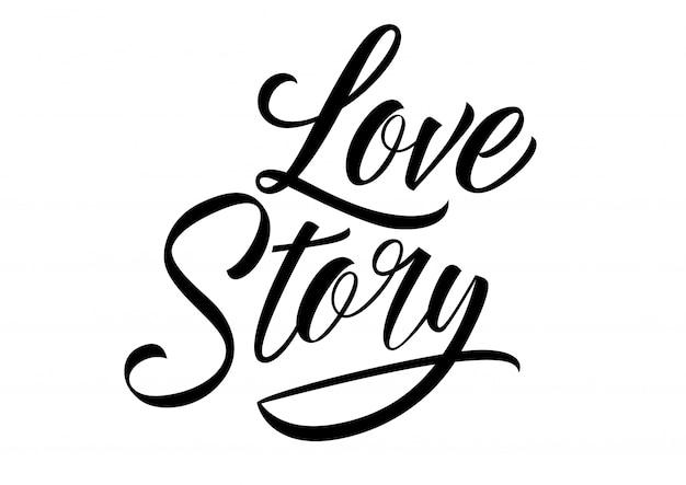 Liebesgeschichte schriftzug