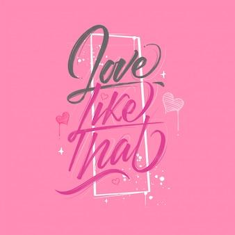 Liebeszitat, liebe so, handgemachte typografiepinselbeschriftung