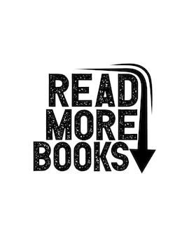 Lies mehr bücher. hand gezeichnetes typografieplakat