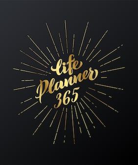 Life planner-inschrift für notizblock-kalendergleiter und ihre projekte vektor-illustration