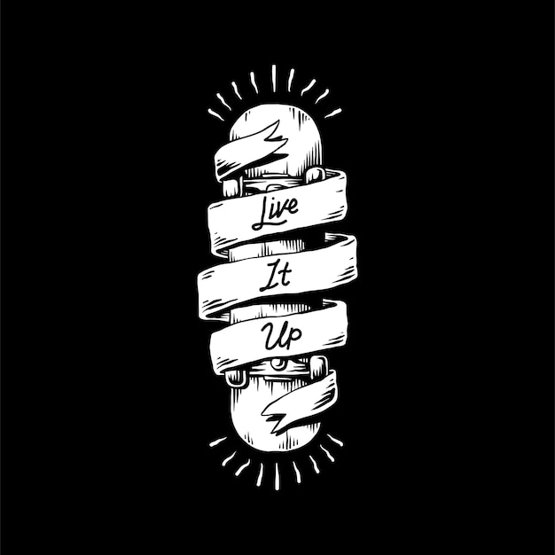 Live it up banner um ein skateboard gewickelt