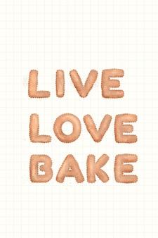 Live love bake cookie-typografie