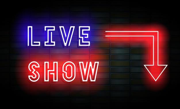 Live-show leuchtreklame auf mauer