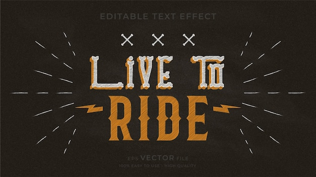 Live to ride, typografie-tafel bearbeitbarer texteffekt