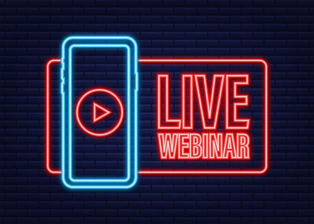 Live-webinar-button, symbol, stempel, logo. neon-symbol. vektor-illustration.