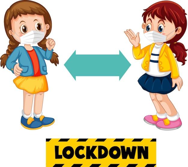 Lockdown-schriftart im cartoon-stil mit zwei kindern, die soziale distanz halten, isoliert auf weißem hintergrund