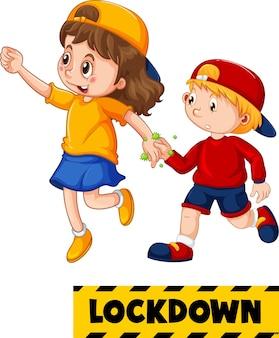 Lockdown-schriftart im cartoon-stil mit zwei kindern hält keine soziale distanz isoliert auf weißem hintergrund