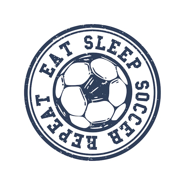 Logo-design essen schlaf fußball wiederholen mit fußball-vintage-illustration