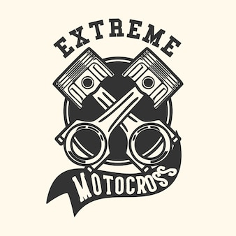 Logo design extreme motocross mit kolben vintage illustration