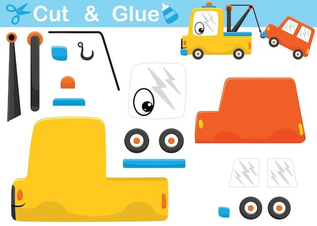 Lustige abschleppwagenkarikatur, die ein auto zieht. bildungspapierspiel für kinder. ausschneiden und kleben