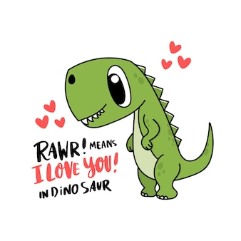 Lustiger charakter dinosaurier oder tyrannosaurus jurassic reptil die inschrift rawr bedeutet, dass ich dich liebe