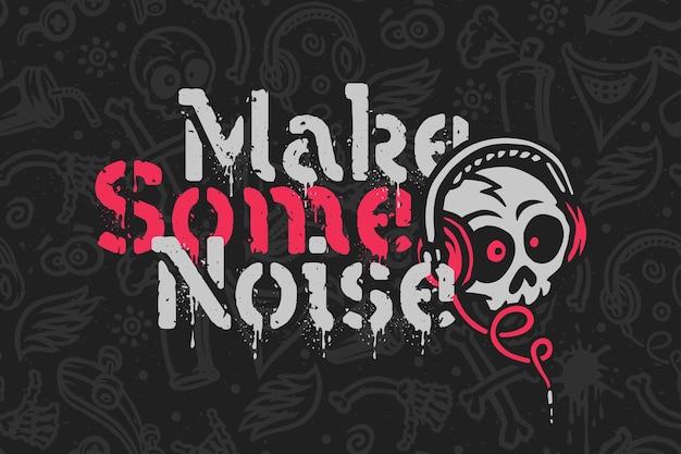 Lustiger grunge-schriftzug mit schädel in kopfhörern