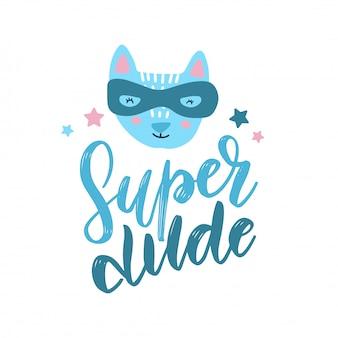 Lustiger katzensuperheld in der maske. kinderhand gezeichneter druck mit text superkerl.