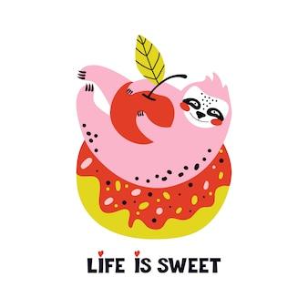 Lustiges rosa faultier liegt auf einem süßen donut und hält eine rote kirsche in seinen pfoten. sommer und ferien. nettes cartoon-charaktertier liebt gebäck, früchte und beeren. das schriftleben ist süß