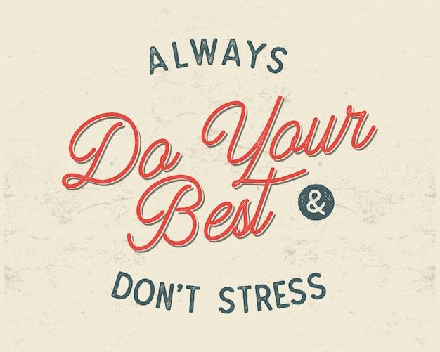 Mach dein bestes typografie-konzept. inspirierende poster im retro-stil