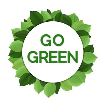 Mach einen grünen tag