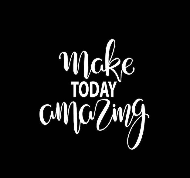 Mache heute erstaunlich