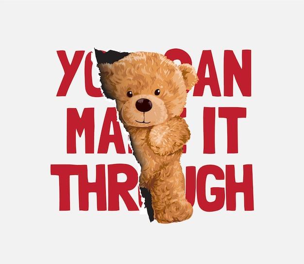 Machen sie es durch slogan mit bärenpuppe, die durch papierlochillustration rutscht