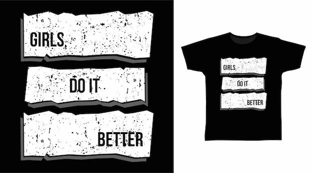 Mädchen machen es besser typografie-t-shirt-design