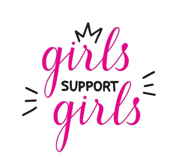 Mädchen unterstützen mädchen zitieren handgeschriebene vektorbeschriftungen. feministischer slogan für banner, print, t-shirt, abzeichen, karte, isoliert auf weißem hintergrund