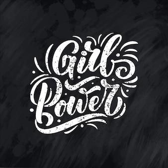 Mädchenkraft - zitatbeschriftung. grafikdesign-typografieelement der kalligraphieinspiration. handgeschrieben