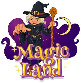 Magic land-schrift mit einer hexenzeichentrickfigur
