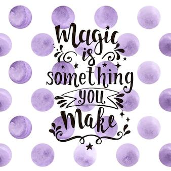 Magie ist etwas, das sie handgezeichnete typografie machen