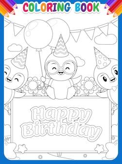 Malbuch für kinder. drei glücklicher pinguin mit happy birthday banner