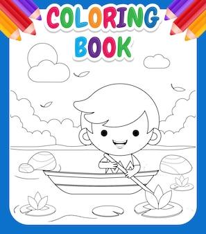 Malbuch für kinder. karikatur-niedlicher kleiner junge, der auf boot an der flussillustration reitet