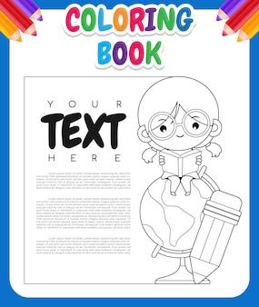 Malbuch für kinder. nettes cartoon-mädchen, das auf der weltkugel mit banner sitzt