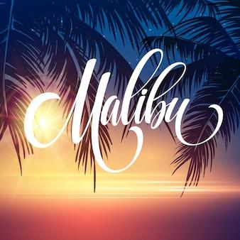 Malibu california handschrift schriftzug auf dem tropischen hintergrund des palmblattes.